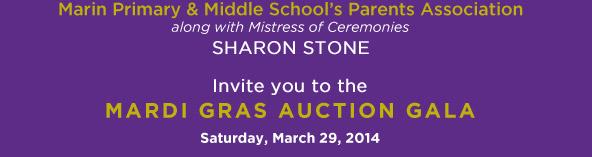 MARDI GRAS AUCTION GALA Saturday, March 29, 2014