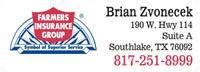 Farmer's Insurance:  Brian Zvonecek