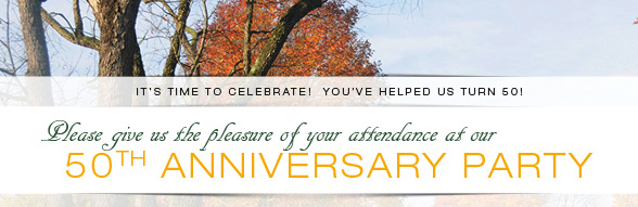 You are invited to our 50th Anniversary Party